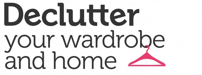 Declutter Your Wardrobe and Home